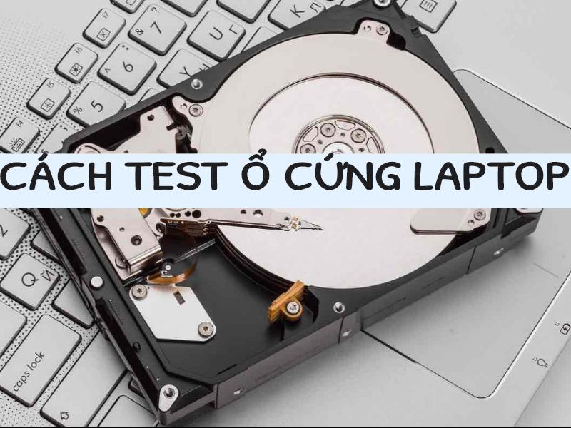 Cách test nhanh ổ cứng laptop cũ HP trước khi mua